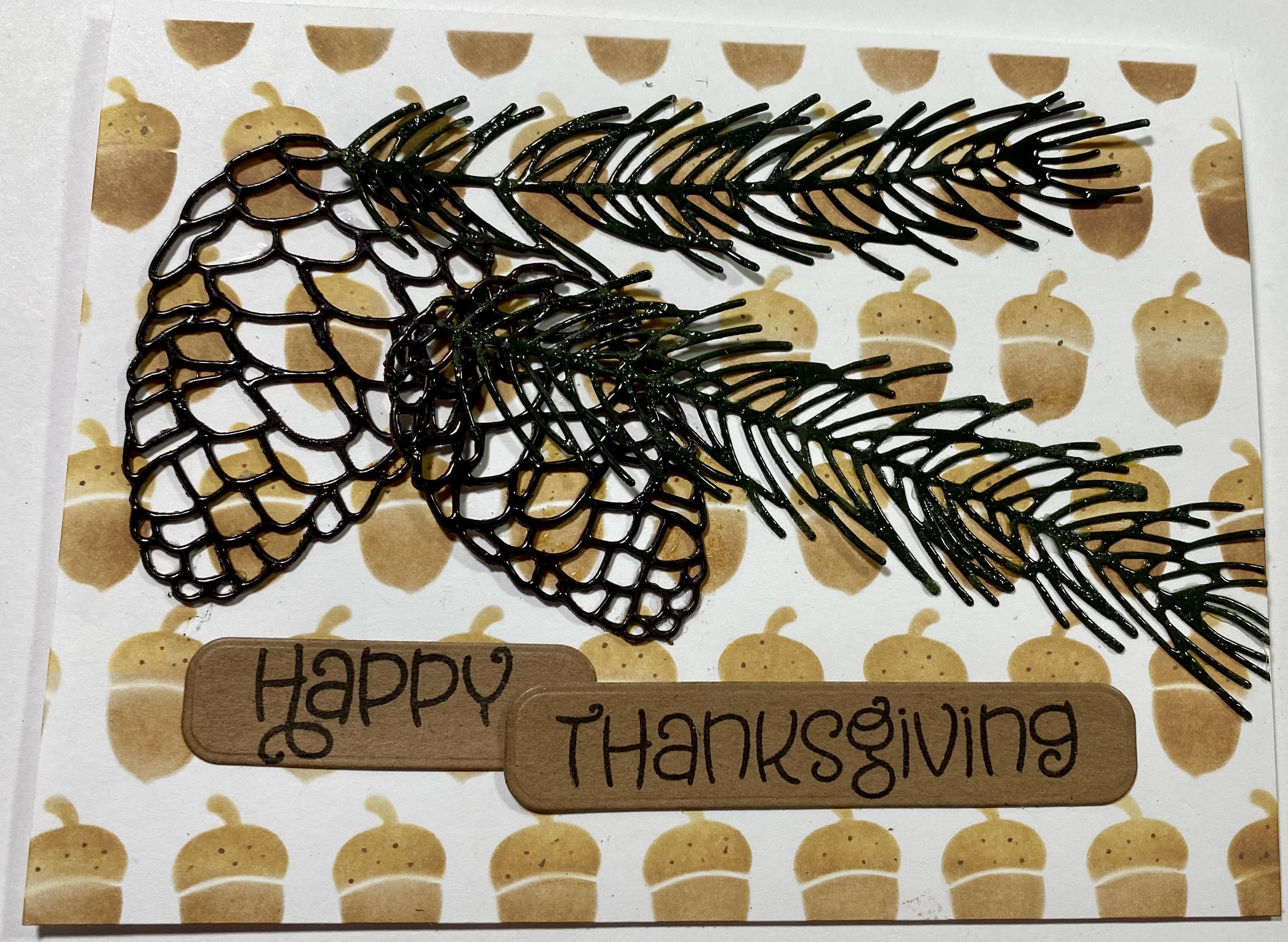 Happy Thanksgiving Pine Branch Handmade Card Paperkutzs